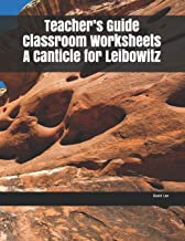 Teacher's Guide Classroom Worksheets A Canticle for Leibowitz