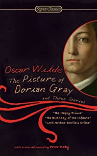 The Picture Of Dorian Gray: And Three Stories