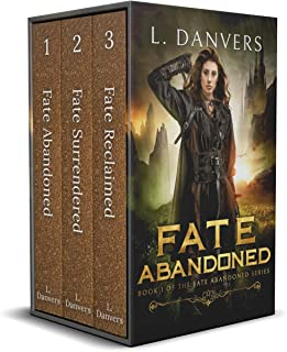 Fate Abandoned: The Complete YA Fantasy Series