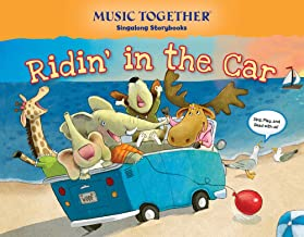 Ridin in the Car (Music Together® Singalong Storybook)