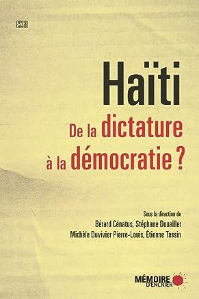 Haïti. De la dictature à la démocratie? (French Edition)