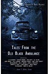 Tales From the Old Black Ambulance Kindle Edition