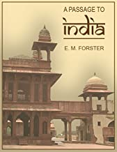 A Passage to India (1924) and The Machine Stops (1909) Unabridged editions by Edward Morgan Forster OM CH