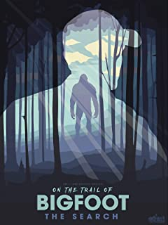 On the Trail of Bigfoot: The Search