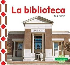 La Biblioteca (the Library) (Mi Comunidad: Lugares (My Community: Places)) (Spanish Edition)
