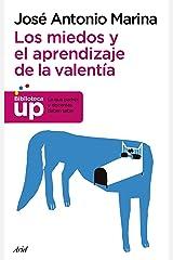 Los miedos y el aprendizaje de la valentía (Biblioteca UP) (Spanish Edition) Format Kindle