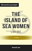 """Summary: """"The Island of Sea Women: A Novel"""" by Lisa See 