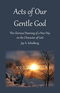 Acts of Our Gentle God