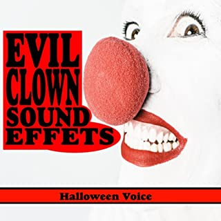 Evil Clown Sound Effects [Explicit]