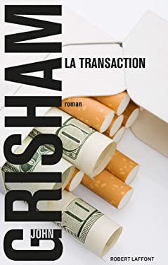 La Transaction (Best-sellers) (French Edition)