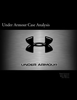 Under Armour Case Analysis