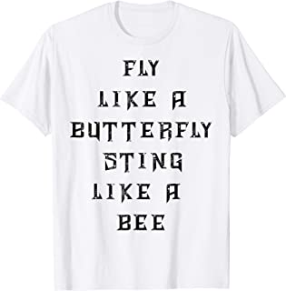 fly like a butterfly sting like a bee