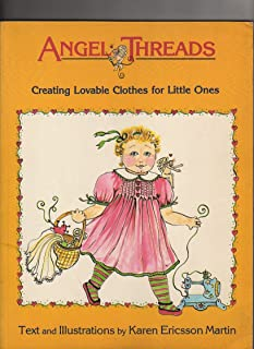 Angel Threads: Creating Lovable Clothes for Little Ones