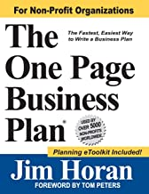 The One Page Business Plan for Non-Profit Organizations: The Fastest, Easiest Way to Write a Business Plan