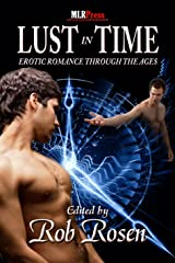 Lust in Time Kindle Edition