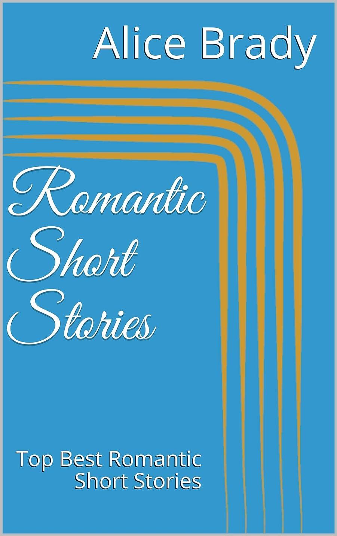 航空加入ビバRomantic Short Stories: Top Best Romantic Short Stories (English Edition)