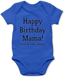 Shirtracer - Anlässe Baby - Happy Birthday Mama Baby Body Kurzarm für Jungen und Mädchen