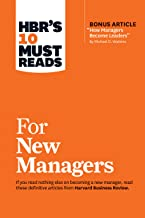 "HBR's 10 Must Reads for New Managers (with bonus article ""How Managers Become Leaders"" by Michael D. Watkins) (HBR's 10 Mu..."