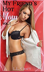 Frends hot mom com My Friend S Hot Mom 1 Book Series Kindle Edition