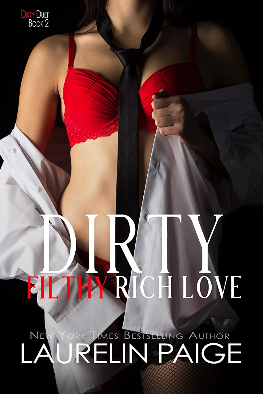 作動する等わなDirty Filthy Rich Love (Dirty Duet Book 2) (English Edition)