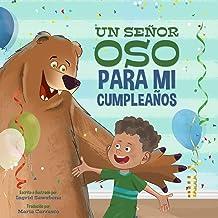 A Big-Bear Birthday, Please!: (Un Señor Oso Para Mi Cumpleaños) (Spanish Edition)