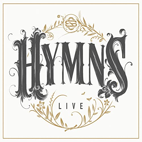 Shane and Shane - Hymns Live 2019