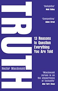 Truth: 13 Reasons To Question Everything You Are Told