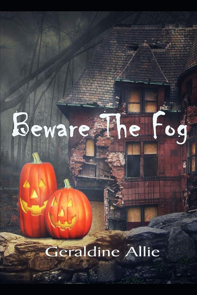 スキル並外れた皮Beware The Fog: A Halloween short story
