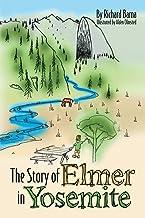The Story of Elmer in Yosemite