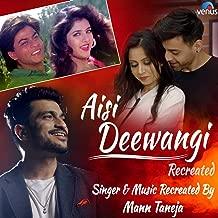 Aisi Deewangi (Recreated Version)
