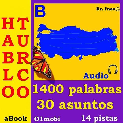 Hablo Turco (Con Mozart*) - Volumen Basico