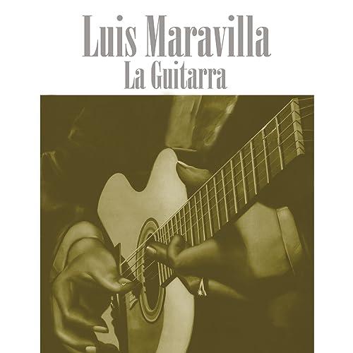 La Guitarra de Luis Maravilla en Amazon Music - Amazon.es