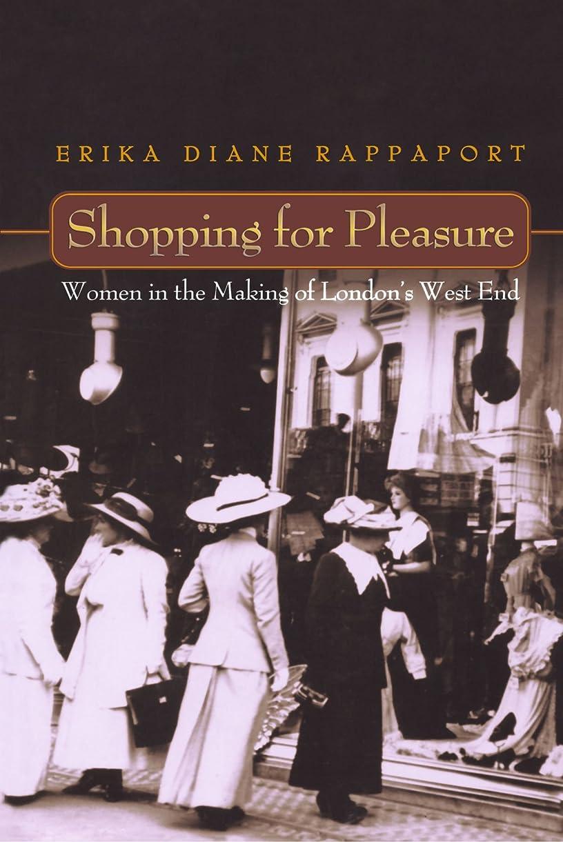 未亡人事故崇拝しますShopping for Pleasure: Women in the Making of London's West End