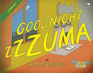 Goodnight Zzzuma: A parody