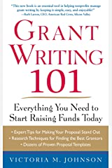 Grant Writing 101: Everything You Need to Start Raising Funds Today Kindle Edition