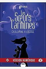 Dolorine à l'école: Les Sœurs Carmines, T3 Format Kindle