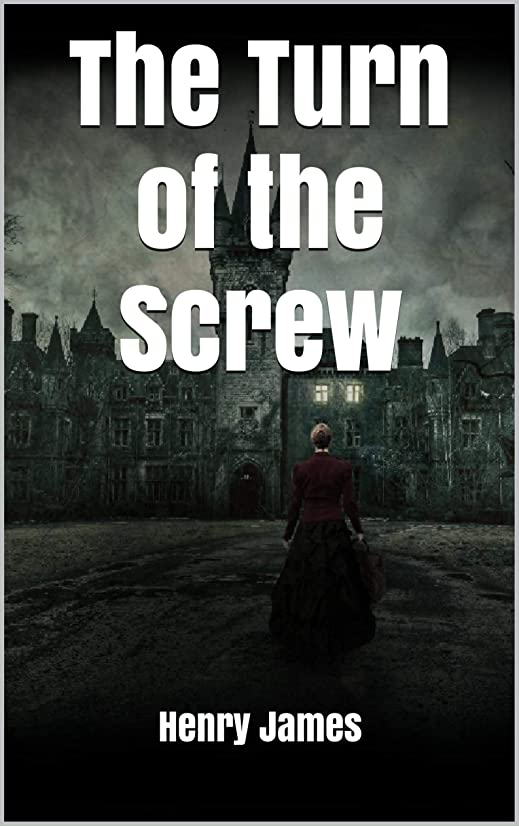 スクリュートムオードリース予防接種するThe Turn of the Screw (English Edition)