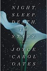 Night. Sleep. Death. The Stars.: A Novel Kindle Edition