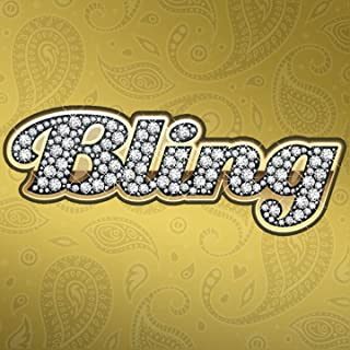 Bling [Explicit]