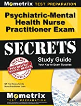 Psychiatric-Mental Health Nurse Practitioner Exam Secrets Study Guide: NP Test Review for the Nurse Practitioner Exam