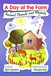 A Day at the Farm: Animal Sounds and Rhymes