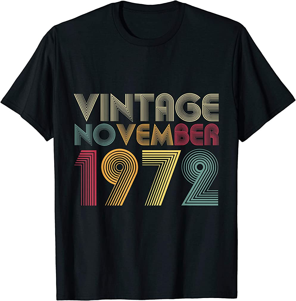 48th Birthday Gifts - Vintage November 1972 T-shirt