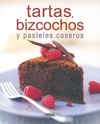 Tartas, Bizcochos Y Pasteles Caseros (El Rincon Del Paladar) (El Rincón Del