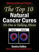 The Top 10 Natural Cancer Cures