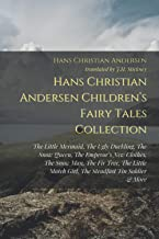 Hans Christian Andersen Children's Fairy Tale Collection: The Little Mermaid, The Ugly Duckling, The Snow Queen, The Emper...
