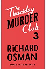 Thursday Murder Club Book 3: The Third Book in the Thursday Murder Club Mystery Series (English Edition) Formato Kindle