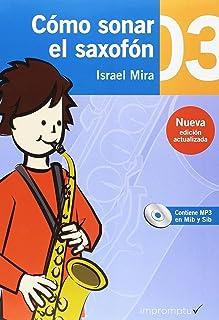 Cómo sonar el saxofón 03