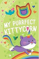 My Purrfect Kittycorn Board book