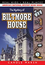 The Mystery of Biltmore House (1) (Real Kids Real Places)