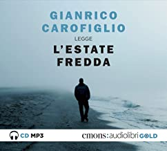 L'estate fredda letta da Gianrico Carofiglio. Audiolibro. CD Audio formato MP3. Ediz. integrale (Gold)
